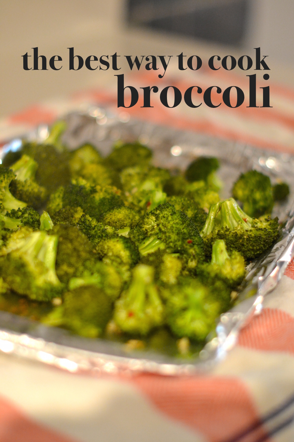 the best way to cook broccoli - roasted broccoli recipe // lovelyluckylife.com