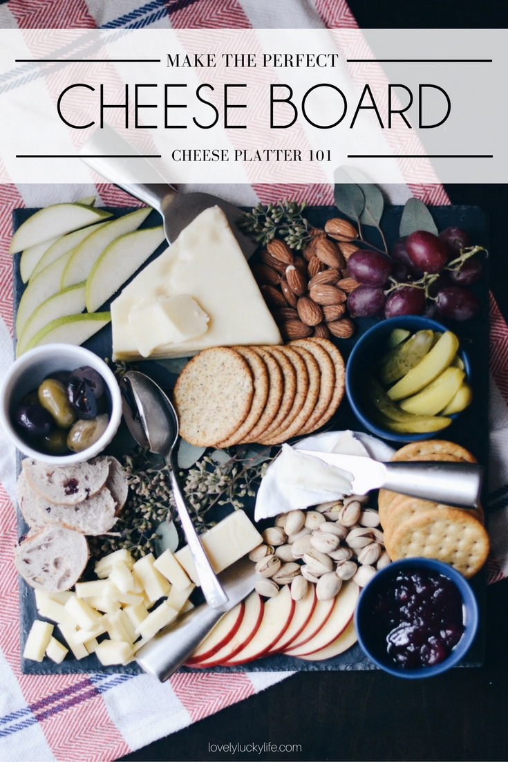 how to make the perfect cheese board - it's easier than you think. cheese platter 101 - easy appetizer for the holidays!