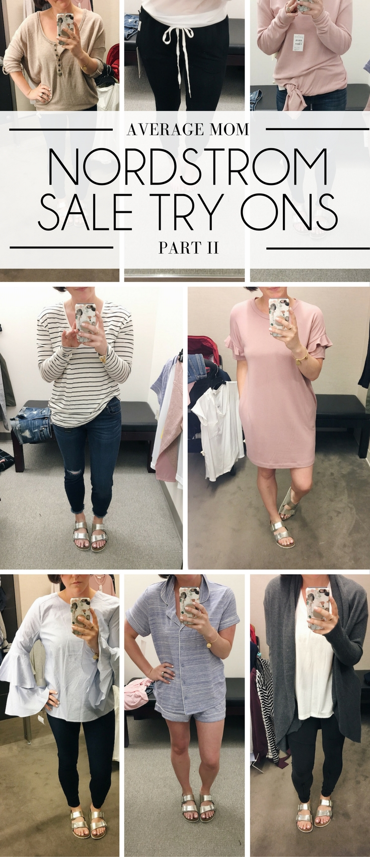 Nordstrom Anniversary Sale Dressing Room Diaries from a mom of three kids - casual, affordable style for the everyday mom - nordstrom anniversary sale for moms