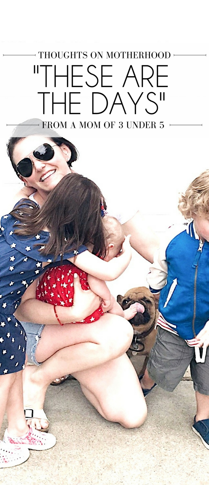 these are the days - thoughts on motherhood from a mom of three kids under age 5