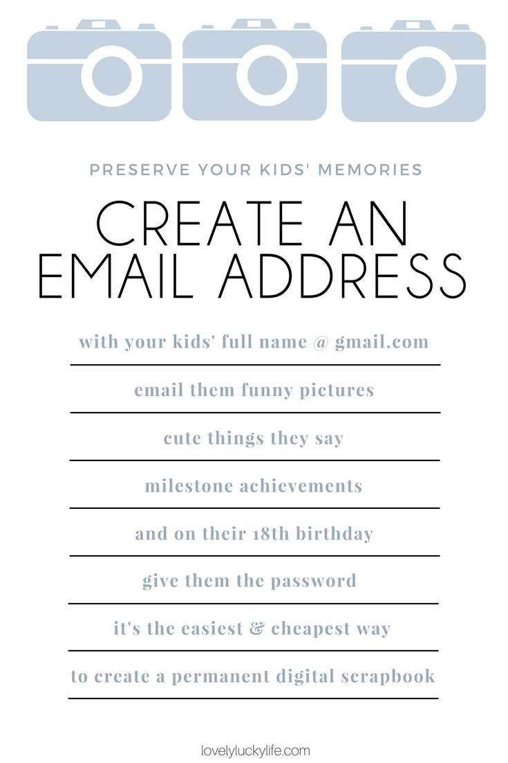 this mom hack is genius for all the photos and memories of kids' childhoods... the easiest way to make a digital scrapbook - why you should make an email account for your kids, email them photos and funny things they say, and on their 18th birthday, give them the password! - how to Create an Email Address for Your Child