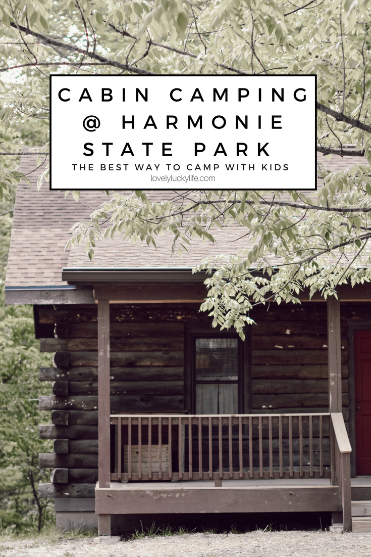 cabin camping @ Harmonie State Park - the best way to camp with kids! #travelwithkids #camping