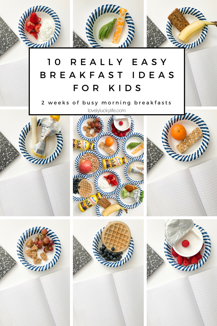10 super easy breakfast ideas for kids - no fancy toast animals here :) - these are REAL LIFE, easy breakfast ideas your kids will actually eat #breakfast