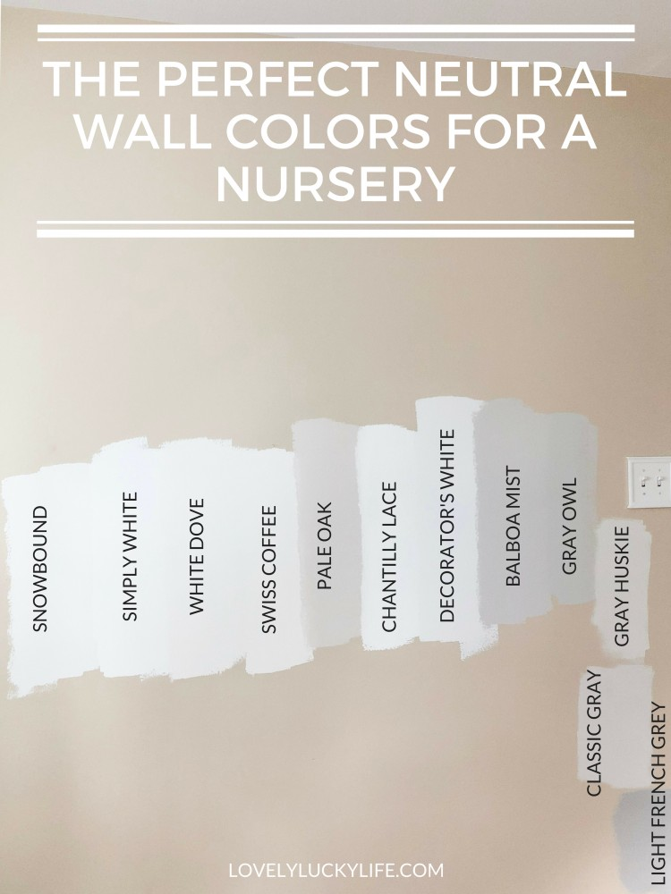 the best neutral wall colors for a nursery // White paint for walls // favorite gray paint colors // favorite whites & neutrals paint colors // warm neutral paint colors