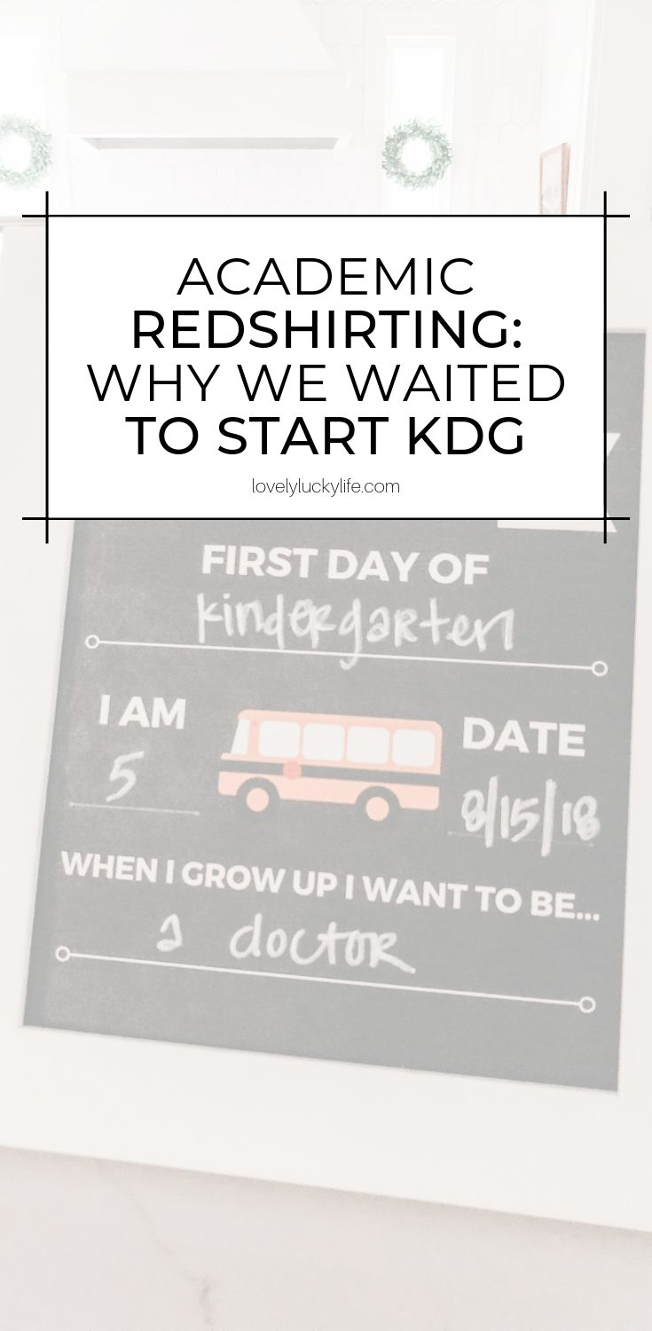 why we redshirted for kindergarten - the pros and cons of delaying kindergarten