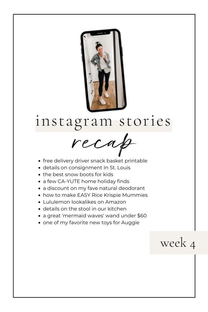 Instagram Stories Recap: Week 4