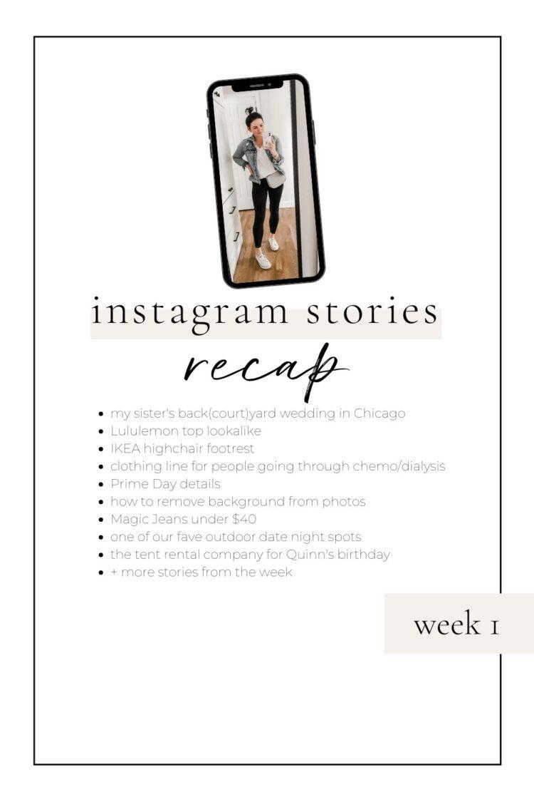 instagram stories recap week 1