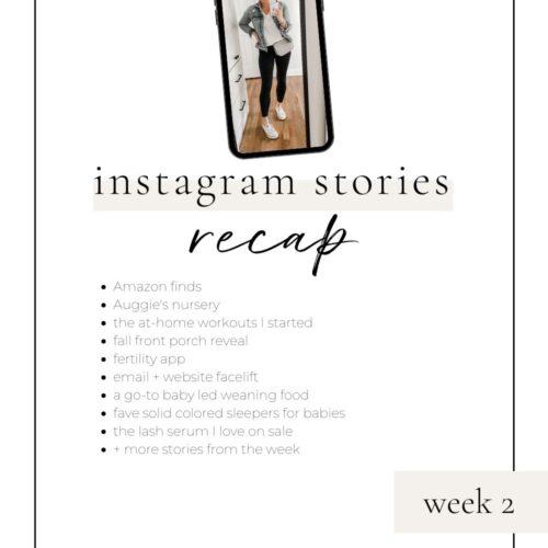 instagram stories recap week 2