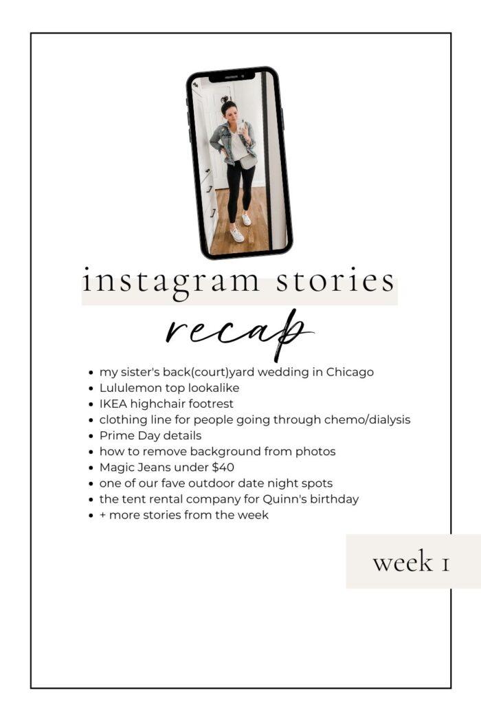 Instagram Stories Recap: Week 1