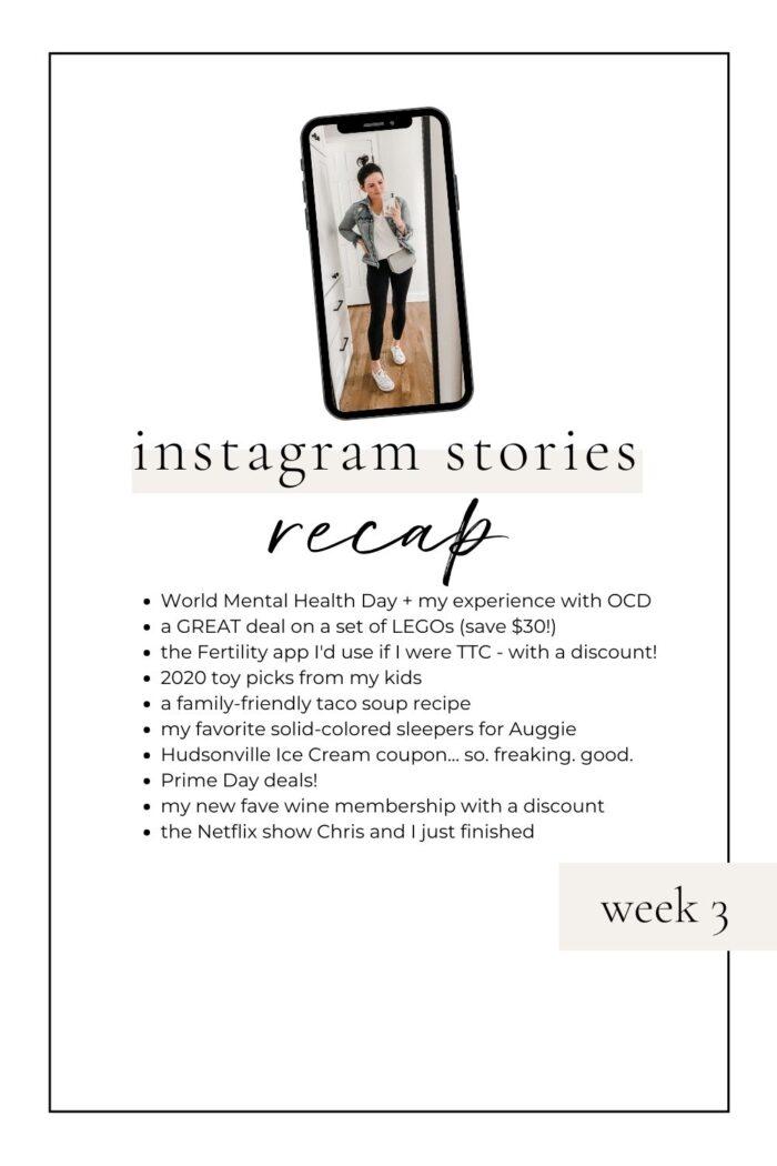 Instagram Stories Recap: Week 3