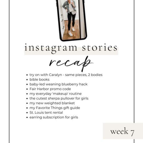 week 7 instagram stories recap