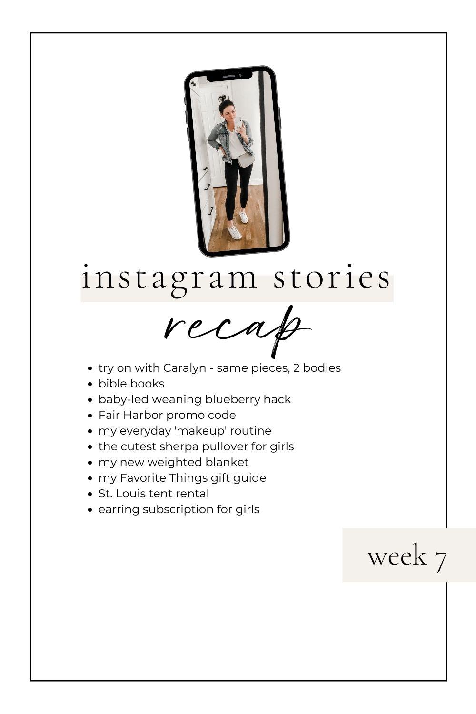 Instagram Stories Recap: Week 7