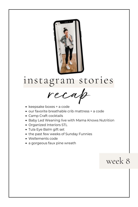 Instagram Stories Recap: Week 8
