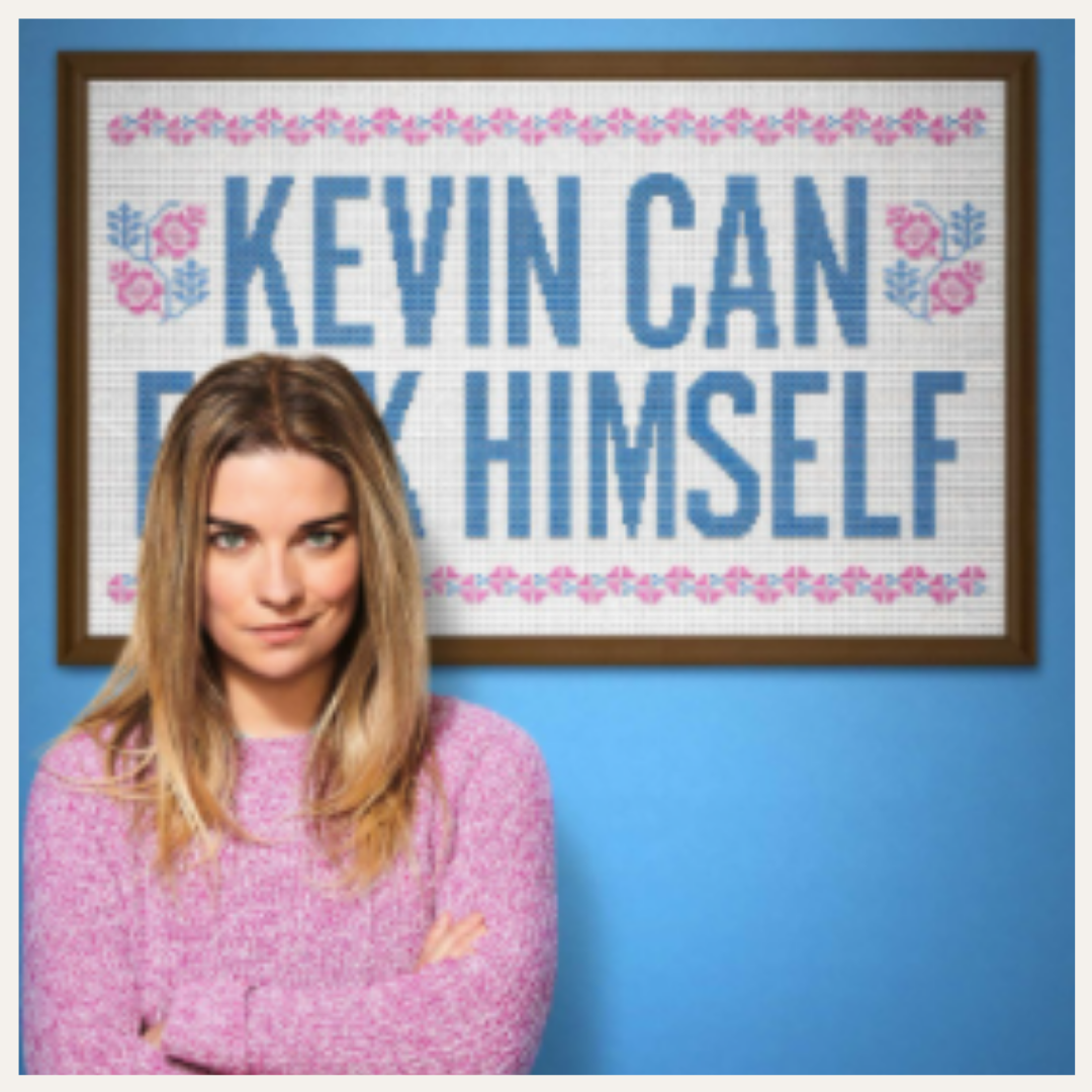 Kevin Can F**K Himself | Currently Watching on LovelyLuckyLife.com