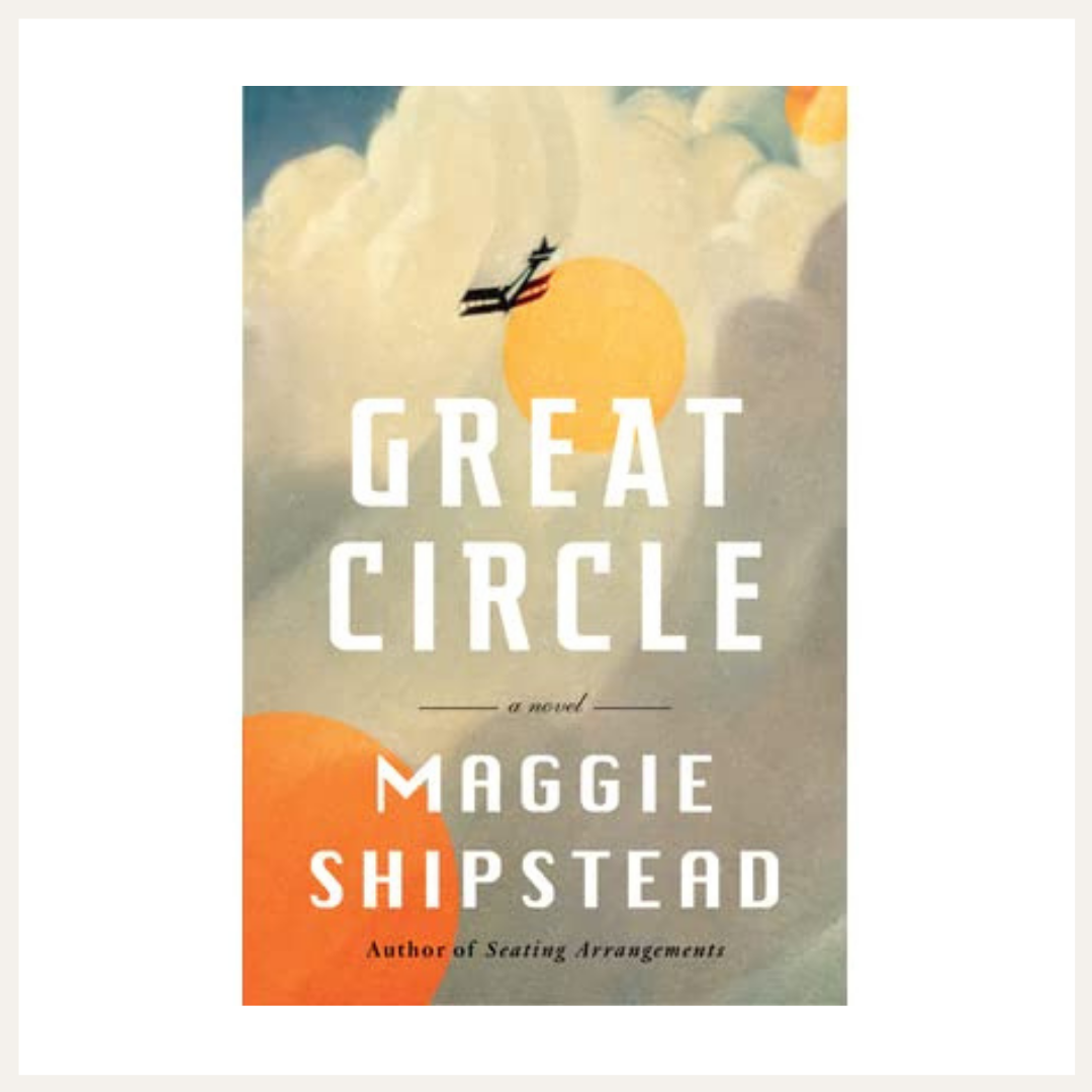 Great Circle by Maggie Shipstead | Currently Reading on LovelyLuckyLife.com